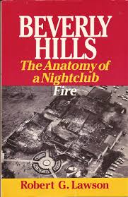 Beverly Hills Supper Club Floor Plan Beverly Hills The Anatomy Of A Nightclub Fire Robert G Lawson