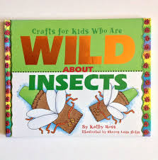 crafts kids wild about insects crafts for kids who are wild about