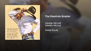 the rawhide braider youtube
