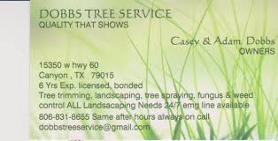 Business Cards For Tree Service Dobbs Tree Service Landscaping 15350 W Hwy 60 Canyon Tx