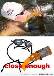 Close Enough Meme - 23 close enough swimmer meme pmslweb