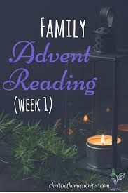 advent candle lighting readings 2015 advent readings week 1 prophets