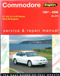 holden commodore vt vx vy vz series 1997 2006 gregorys manual