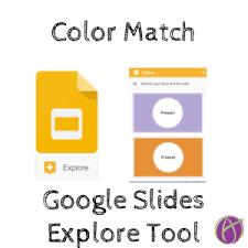 google slides explore tool color match teacher tech