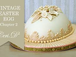 Decorating Easter Eggs With Sugar Paste by Vintage Easter Egg Cake Tutorial Cakecentral Com