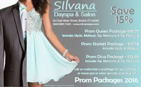 silvana prom packages 2016 silvana spa
