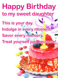to my sweet daughter happy birthday card what u0027s better than a