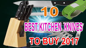 top 10 kitchen knives top 10 best kitchen knives to buy in india 2017 youtube