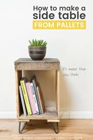 How To Make A Table Out Of Pallets How To Make A Wooden Pallet Side Table U2022 Grillo Designs