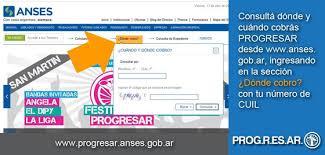 progresar anses hasta cuando tengo tiempo de presentar el formulario consultar fecha y lugar de cobro progresar www anses gob ar