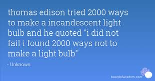 When Did Thomas Edison Make The Light Bulb Thomas Edison Tried 2000 Ways To Make A Incandescent Light Bulb