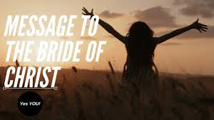 message to the bride of christ great authority and power for