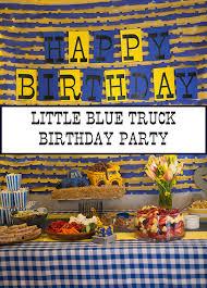 truck birthday party blue truck birthday party nearly crafty