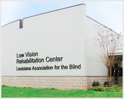 Blind Rehabilitation Louisiana Association For The Blind Employment Training And