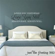 bedroom wall stickers wall decal for bedroom wall decals for master bedroom love you still