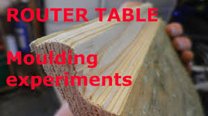 router table moulding experiments youtube