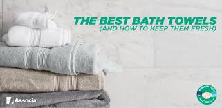 the best bath towels and how to keep them fresh