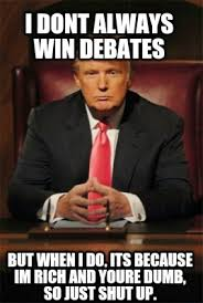 But When I Do Meme - meme creator i dont always win debates but when i do its because