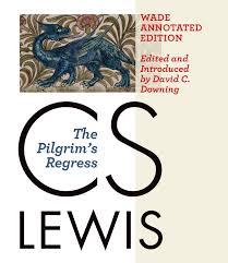 the pilgrims book upcoming event book launch of c s lewis s the pilgrim s regress