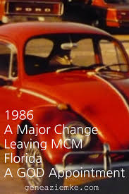 1986 u2013 a major change leaving mcm florida and a god appointment