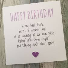 birthday card for best friends best friend birthday card bestie humour sarcasm