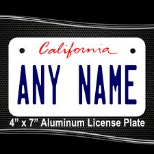 Make Your Own Vanity Plate California Replica State License Plate For Bikes Bicycles Atvs
