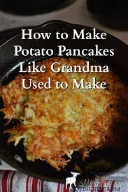 manischewitz potato pancake mix how to make potato pancakes like used to make
