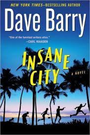 book review city by dave barry mines miami gold the