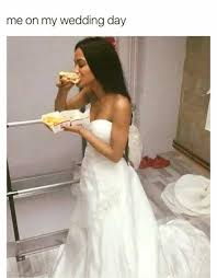 Wedding Day Meme - dopl3r com memes me on my wedding day