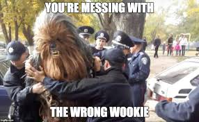 Chewbacca Memes - the meme ing of life chewbacca goes to jail