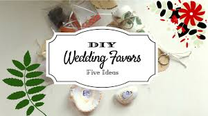 5 creative wedding favor ideas part 2 diy easy and affordable