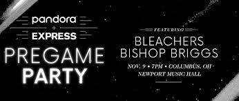 pandora and express pregame party featuring bleachers u0026 bishop briggs