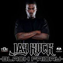 true meaning of black friday black friday jay rock mixtape wikipedia