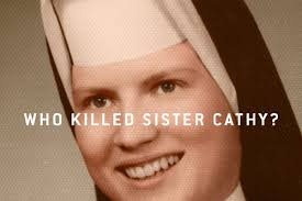 It U0027s A Cover Up by Netflix U0027s The Keepers The Murder Of Sister Cathy Cesnik And The