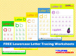 free lowercase letter tracing worksheets the filipino homeschooler