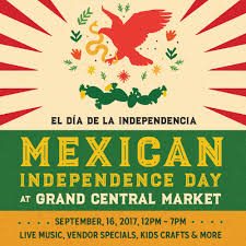 grand central market events mexican independence day at grand