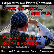 You Are A Pirate Meme - st augustine pirate gathering performance event venue saint