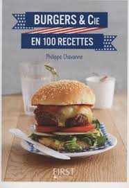 cuisine et compagnie burgers et cie en 100 recettes cuisine et achat la viande fr