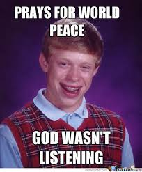 Peace Meme - prays for world peace by kaytana heimark meme center