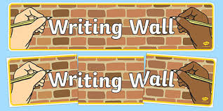 Wall Writing Wall Display Banner Writing Write Writing Wall