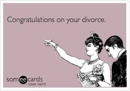 congrats on your divorce card congratulations on your divorce anniversary ecard