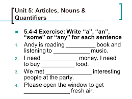 unit 5 articles nouns u0026 quantifiers ppt video online download