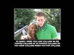 Meme Generator Yo Dawg - 31 best stupidest and most famous internet memes around pocket lint