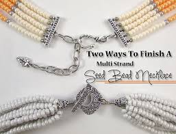 bead necklace bracelet images Two ways to finish a multi strand seed bead necklace loose ends jpg