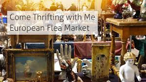 come thrifting with me european flea market thrift haul home