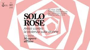 Solo Rose parte la campagna contro la violenza sulle donne
