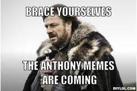 Anthony Meme - wtf are anthony memes 126263194 added by raistlinmajere at meme
