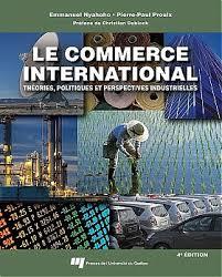 bureau du commerce international le commerce international 4e édition presses de l université du