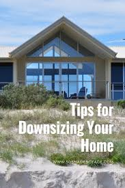downsizing tips tips for downsizing your home 50 shades of age
