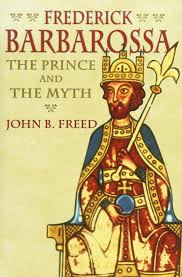 amazon com frederick barbarossa the prince and the myth